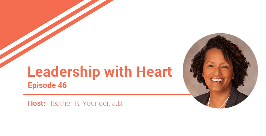 46: Leading with Heart in 2018