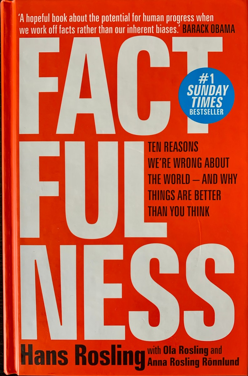 Factfulness - a suitable legacy from the great communicator Hans Rosling