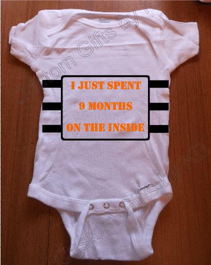 c3ddf0075 9 Months on the inside custom onesie - Custom Gifts by KB