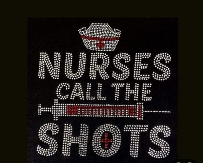 Nurses call the shots rhinestone transfer