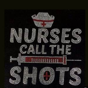 Nurses call the shots rhinestone transfer