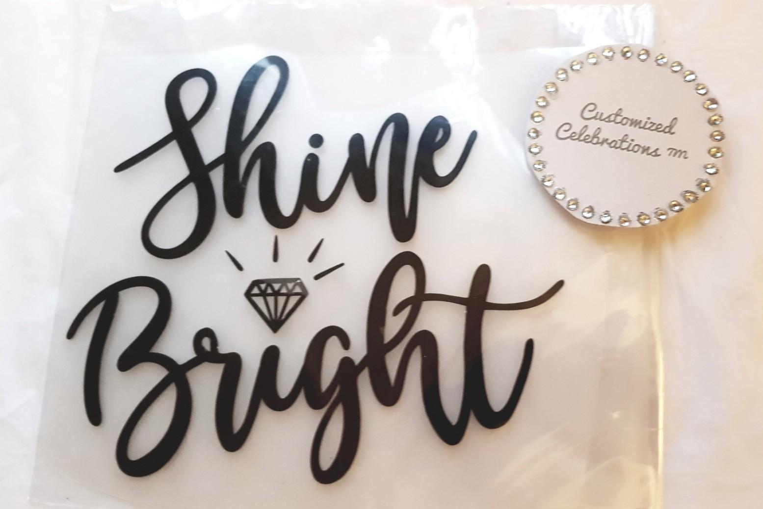 shine bright vinyl transfer
