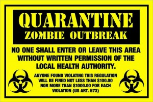 custom zombie quarantine sign