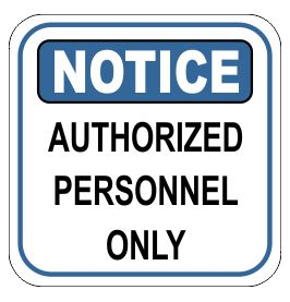 Custom Signs Authorized Personnel Only Sign