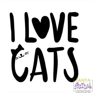 Download I Love Cats svg cut file for Silhouette, Sizzix, Sure Cuts ...