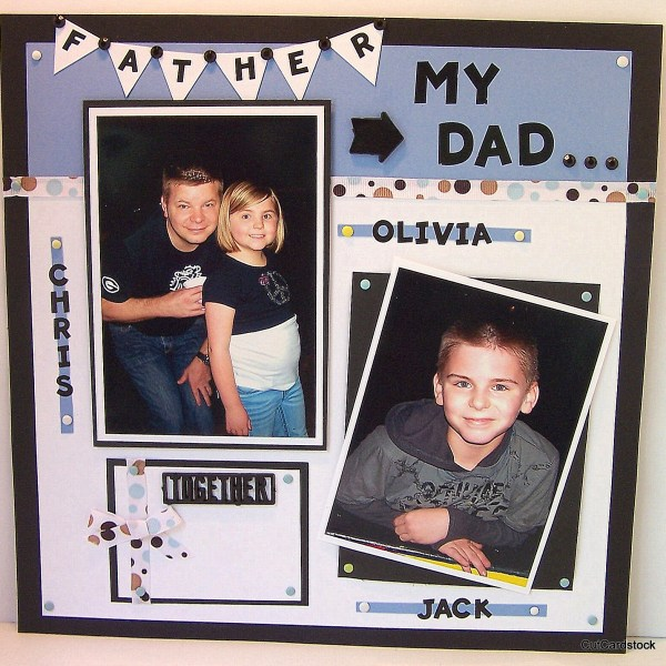 How to Make a Father's Day Scrapbook Layout Using Cardstock.