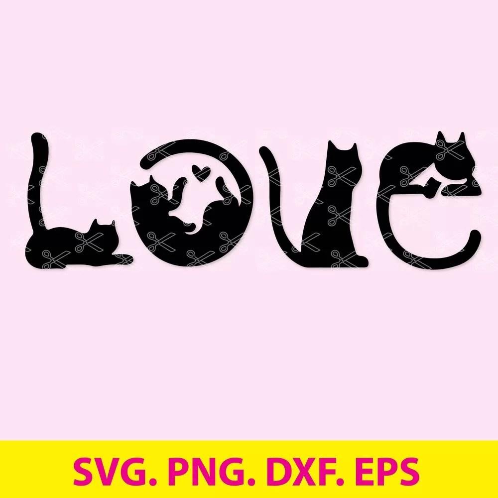 Download Cat SVG, DXF, PNG, EPS - Cat Love SVG Cut Files - Love SVG