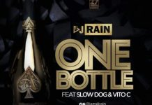 Download DJ Rain Ft SlowDog & Vito C – One Bottle Mp3