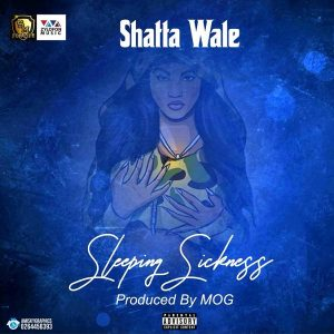 Download Shatta Wale Sleeping Sickness Mp3