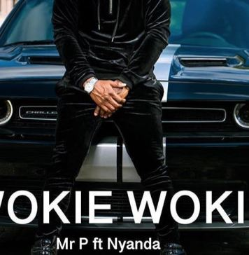 Download Mr. P Wokie Wokie Ft. Nyanda Mp3