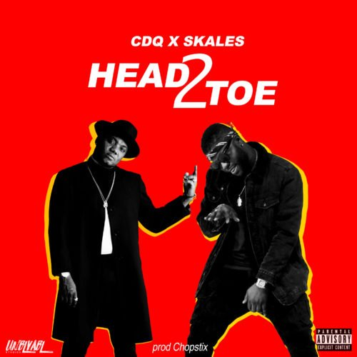CDQ ft Skales – Head2Toe Mp3 Download