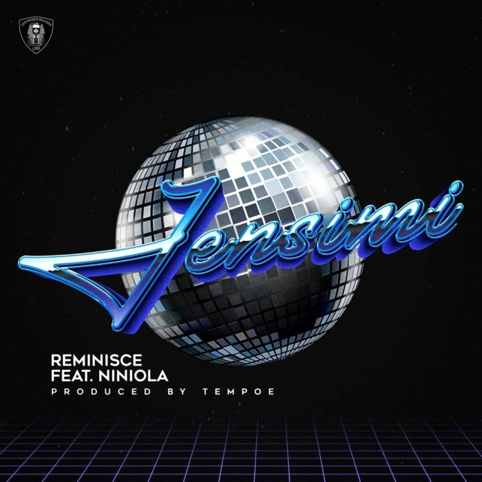 Reminisce Jensimi ft Niniola Mp3 Download Audio