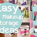 25 Brilliant And Easy Diy Makeup Storage Ideas Cute Diy Projects