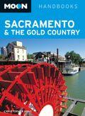 Moon Sacramento & the Gold Country