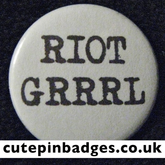 Riot Grrrl Badge
