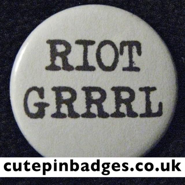 Riot Grrrl Badge