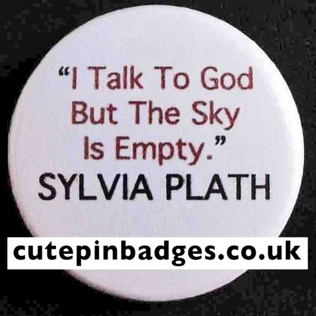 Sylvia Plath Badge