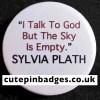Sylvia Plath Badge