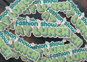 Office Quote Sticker - Fashion Show at Lunch