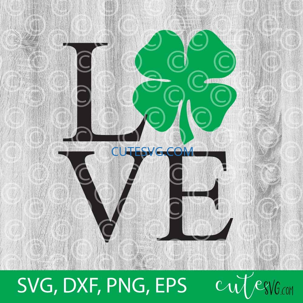 Download Love Shamrock St. Patrick's day SVG DXF PNG Cut files ...