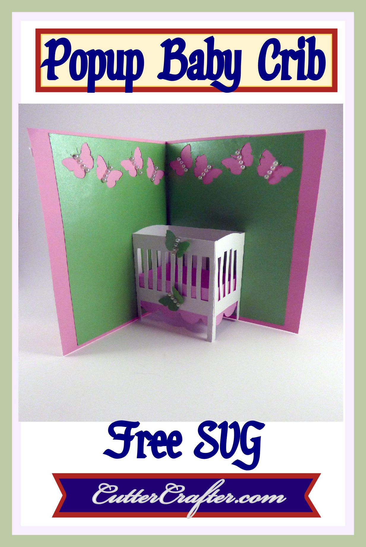 Baby Shower Karte Text.Baby Crib Popup Card Free Svg File Available At