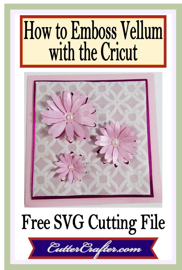 How To Emboss Vellum with the Cricut