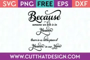 Download Free SVG Files | Because someone we love is in heaven ...
