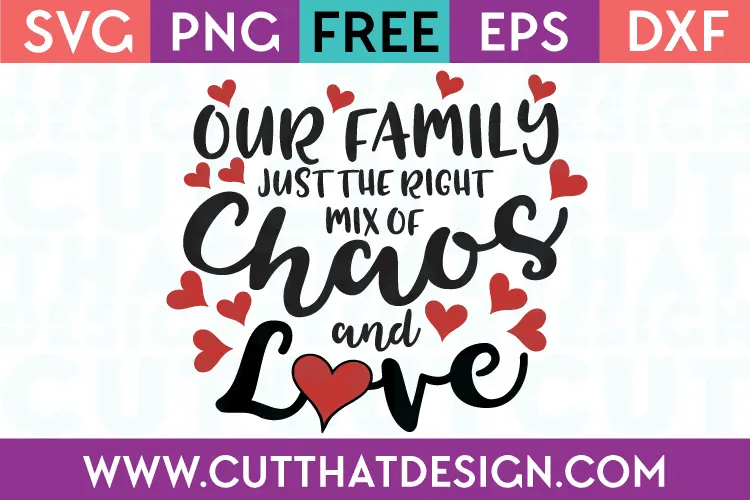 Download Free SVG Files | Free SVG Our Family - Just the right mix ...