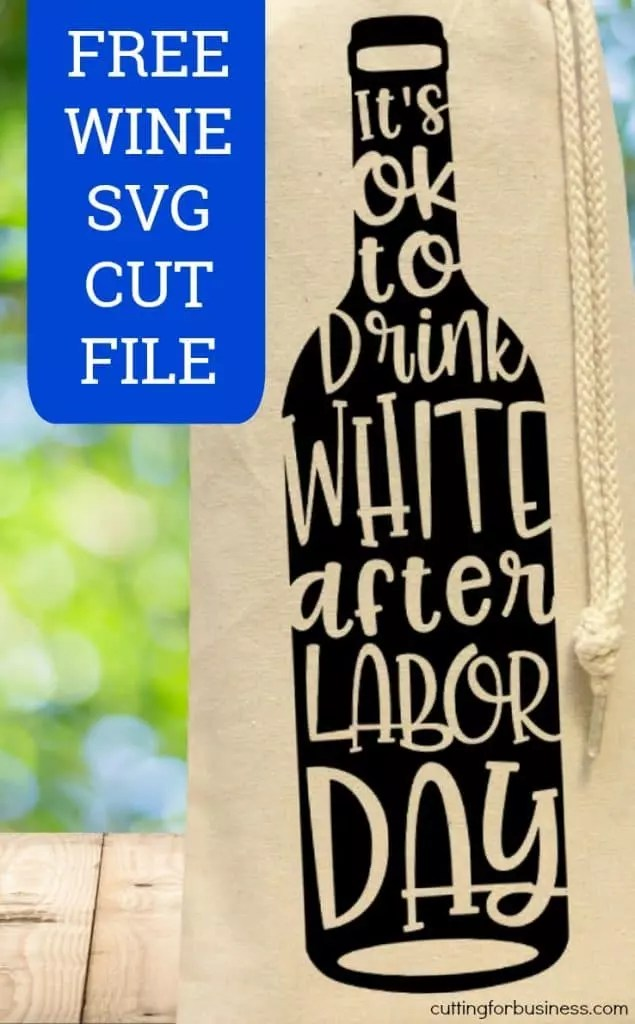 Download Free Labor Day Wine SVG Cut File - Cutting for Business