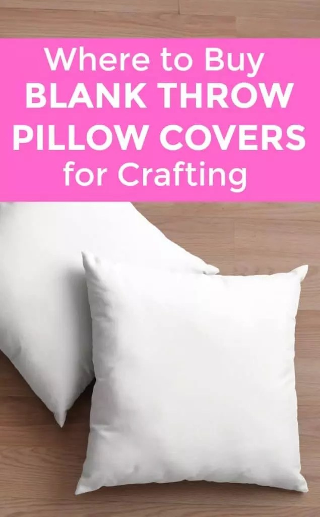 Where To Buy Blank Throw Pillow Covers Cutting For Business