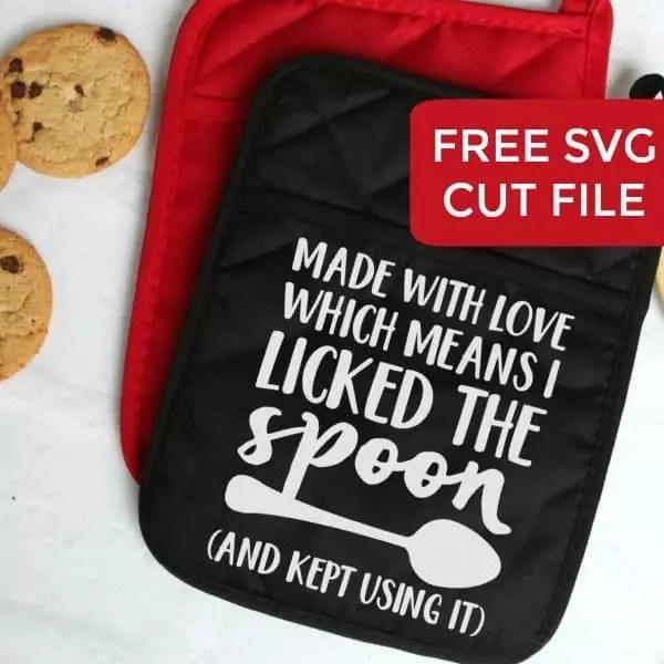 Download Free Kitchen 'Made with Love... Licked the Spoon' SVG Cut ...