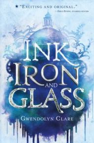 Ink Iron and Glass -