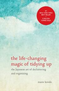 The Life-Changing Magic of Tidying Up -