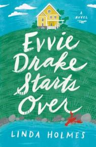 Evvie Drake Starts Over -