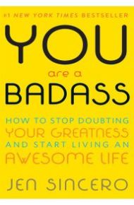You Are A Badass -