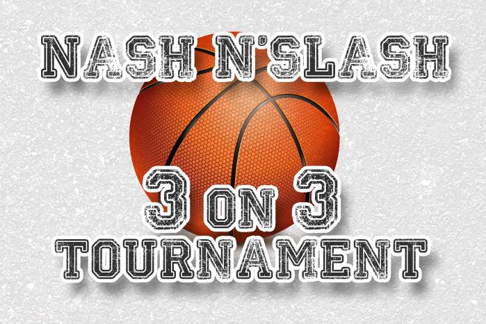 3 on 3 Nash n Slash