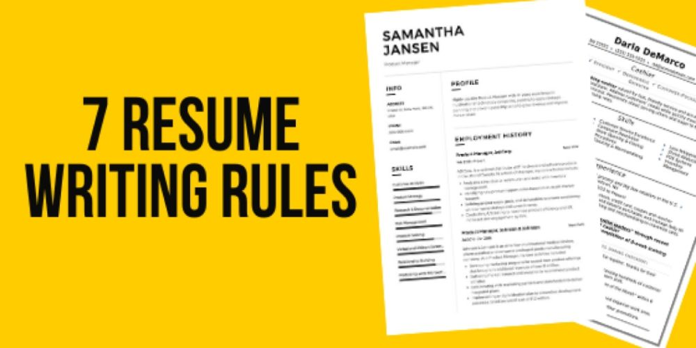 7 Essential Resume Writing Rules you should follow