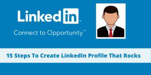 15 steps to create Linkedin Profile
