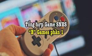 tổng hợp game SNES hay phần 3