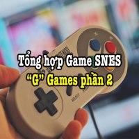 Tổng hợp game SNES hay – Phần 13