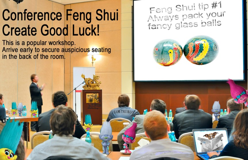 Writers Conference Mock Workshop. Feng Shui. Create Good Luck. Writing humor. Image photoshopped by CV Grehan. Notice The Fool makes a cameo? And Trolls? The image has a lot going on. You'll find a breakdown of its parts on the site.