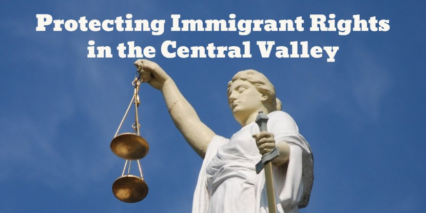 Protecting Immigrant Rights in the Central Valley CVIIC