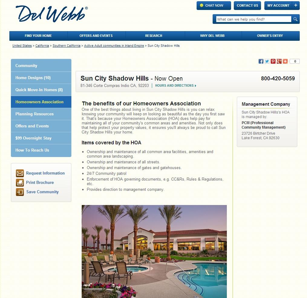 http://www.delwebb.com/communities/ca/indio/sun-city-shadow-hills/12242/index1-hoa.aspx#.UZ0PpKKsh8E