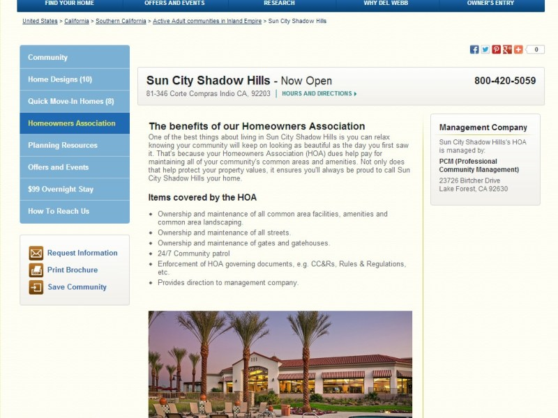 http://www.delwebb.com/communities/ca/indio/sun-city-shadow-hills/12242/index1-hoa.aspx#.UZ0PpKKsh8E