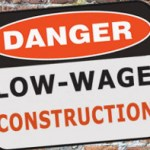 danger-low_wage_construction350x127px