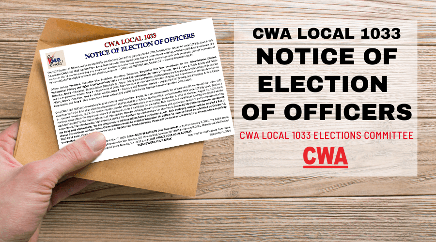 CWA Local 1033 Notice of Election of Officers
