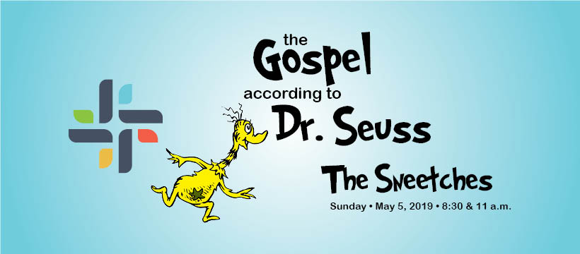 The Gospel According to Dr. Seuss: The Sneetches, May 5, 2019