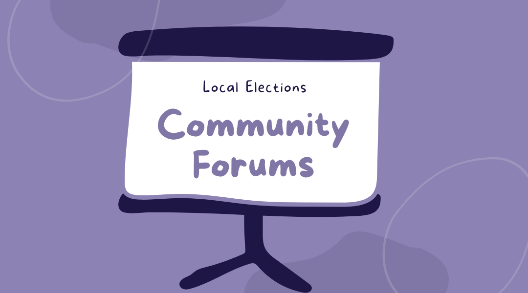 Local Election Forums