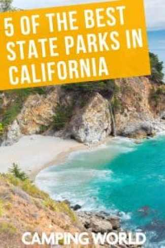 5 of the best state parks in California.