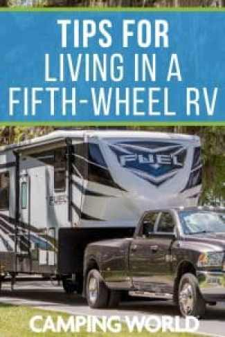 Tips for living in a fifth wheel RV